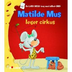 MATILDE MUS LEGER CIRKUS