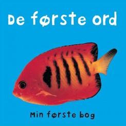 DE FØRSTE ORD - MIN FØRSTE BOG
