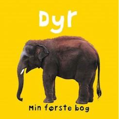 DYR - MIN FØRSTE BOG