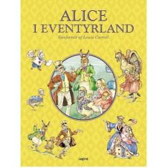 ALICE I EVENTYRLAND - LEGIND