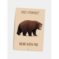 CITATPLAKAT - BEAR WITH ME A5